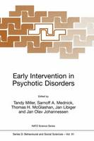 Early Intervention in Psychotic Disorders - Nato Science Series D: 91 (Hardback)