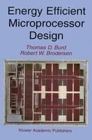Energy Efficient Microprocessor Design (Hardback)