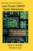 The Design and Implementation of Low-Power CMOS Radio Receivers (Hardback)