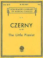 Carl Czerny: The Little Pianist (Complete) Op. 823 (Paperback)