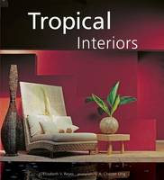 Tropical Interiors (Hardback)