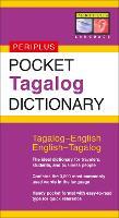 Pocket Tagalog Dictionary: Tagalog-English English-Tagalog - Periplus Pocket Dictionaries (Paperback)