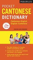 Periplus Pocket Cantonese Dictionary: Fully Revised and Expanded, Fully Romanized: Cantonese-English English-Cantonese (Paperback)