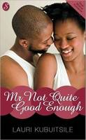 Mr Not Guite Good Enough (Paperback)