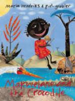 Makwelane and the Crocodile (Paperback)