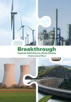 Breakthrough: Corporate South Africa in a Green Economy (Paperback)