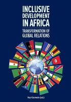 Inclusive Development in Africa: Transformation of Global Relations (Paperback)