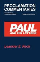 Paul and His Letters: Second Edition, Revised and Enlarged - Proclamation Commentaries (Paperback)