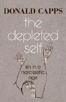 The Depleted Self: Sin in a Narcissistic Age (Paperback)