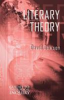 Literary Theory - Guides to Theological Inquiry (Paperback)