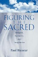 Figuring the Sacred: Religion, Narrative and the Imagination (Paperback)