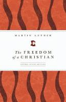 The Freedom of a Christian (Paperback)