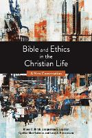 Bible and Ethics in the Christian Life: A New Conversation (Paperback)