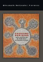 Changing Horizons: Explorations of the Feminist Interpretation (Hardback)