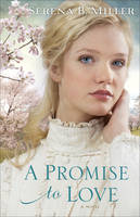 A Promise to Love: A Novel (Paperback)