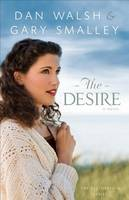 The Desire: A Novel - The Restoration Series 3 (Paperback)