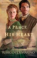 A Place in His Heart: A Novel (Paperback)