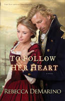 To Follow Her Heart (Paperback)