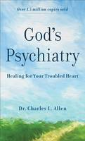God's Psychiatry: Healing for Your Troubled Heart (Paperback)