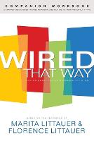 Wired That Way Companion Workbook: A Comprehensive Guide to Understanding and Maximizing Your Personality Type (Paperback)