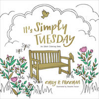 It's Simply Tuesday: An Adult Coloring Book (Paperback)
