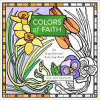 Colors of Faith: An Inspirational Coloring Book (Paperback)