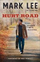 Hurt Road: The Music, the Memories, and the Miles Between (Paperback)