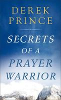 Secrets of a Prayer Warrior (Paperback)