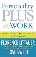 Personality Plus at Work: How to Work Successfully with Anyone (Paperback)
