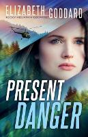 Present Danger - Rocky Mountain Courage 1 (Paperback)