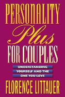Personality Plus for Couples: Understanding Yourself and the One You Love (Paperback)
