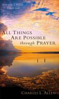 All Things Are Possible through Prayer (Paperback)