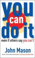 You Can Do it: Even If Others Say You Can't (Paperback)