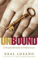 Unbound: A Practical Guide to Deliverance (Paperback)