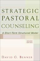 Strategic Pastoral Counseling: A Short-Term Structured Model (Paperback)