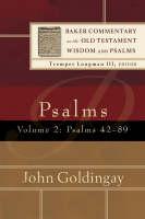 Psalms: Psalms 42-89 - Baker Commentary on the Old Testament Wisdom and Psalms (Hardback)