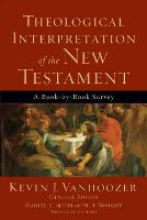 Theological Interpretation of the New Testament: A Book-by-Book Survey (Paperback)