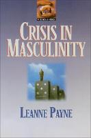 Crisis in Masculinity (Paperback)