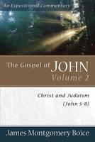 The Gospel of John: Christ and Judaism (John 5-8) (Paperback)