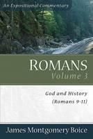Romans: God and History (Romans 9-11) (Paperback)