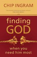 Finding God When You Need Him Most (Paperback)