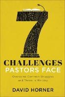 7 Challenges Pastors Face: Overcome Common Struggles and Thrive in Ministry (Paperback)