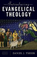 Introducing Evangelical Theology (Paperback)