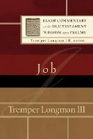 Job - Baker Commentary on the Old Testament Wisdom and Psalms (Paperback)