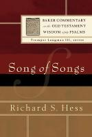 Song of Songs - Baker Commentary on the Old Testament Wisdom and Psalms (Paperback)