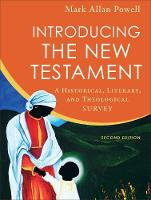 Introducing the New Testament: A Historical, Literary, and Theological Survey (Hardback)