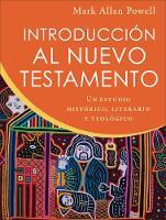 Introduccion al Nuevo Testamento: Un estudio historico, literario y teologico (Paperback)