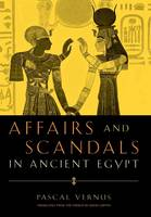 Affairs and Scandals in Ancient Egypt (Hardback)