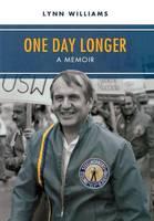 One Day Longer: A Memoir (Hardback)
