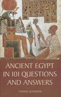 Ancient Egypt in 101 Questions and Answers (Hardback)